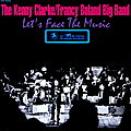 Kenny Clarke Francy Boland Big Band - 1968 - Let's Face The Music (Prestige)