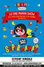 One Maman Show