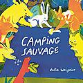 Pêle-mêle : camping sauvage - le grand voyage - les vacances, maman et moi - les pieds dans l'eau - le monde entier est nul