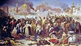 Prise de Jérusalem par les Croisés 1099