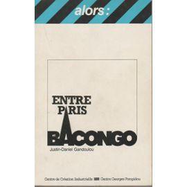 Gandoulou-Justin-Dan-Entre-Paris-Et-Bacongo-Livre-846724884_ML