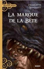 Charlotte Bousquet - La marque de la bete