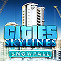 Test de cities skylines : snowfall - jeu video giga france