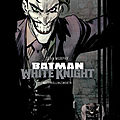 Batman white knight - sean murphy, matt hollingsworth