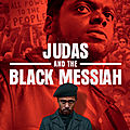 Critique cinéma : judas & the black messiah : l'homme qui a infiltré les black panthers !