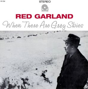 Red_Garland___1962___When_There_Are_Grey_Skies__Prestige_