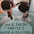 Haul japon partie 2: mode accessoires
